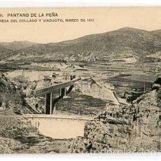 Postales: HUESCA PANTANO DE LA PEÑA PRESA DEL COLLADO Y VIADUCTO MARZO 1912. HAUSER Y MENET. SIN CIRCULAR. Lote 55779000