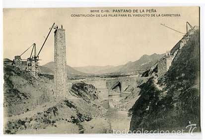 HUESCA PANTANO DE LA PEÑA CONSTRUCCION PILAS VIADUCTO DE CARRETERA. HAUSER Y MENET. SIN CIRCULAR (Postales - España - Aragón Antigua (hasta 1939))