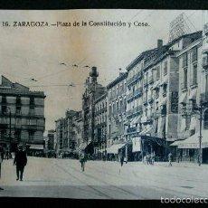 Postales: ZARAGOZA - Nº 16 PLAZA DE LA CONSTITUCIÓN Y COSO -PRIMERA SERIE- POSTAL NO CIRCULADA - ARAGÓN. Lote 56087157
