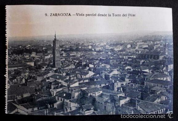 ZARAGOZA - Nº 9 VIST PARCIAL DESDE LA TORRE DEL PILAR -PRIMERA SERIE- POSTAL NO CIRCULADA- ARAGÓN (Postales - España - Aragón Antigua (hasta 1939))