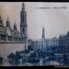 Postales: ZARAGOZA - Nº 8 PLAZA DEL PILAR -PRIMERA SERIE- POSTAL NO CIRCULADA- ARAGÓN. Lote 56087386