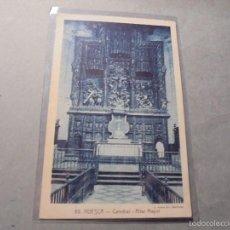 Postales: 50 - HUESCA - CATEDRAL - ALTAR MAYOR L. ROISIN FOTG. 14X9 CM. CIRCULADA . Lote 57217431