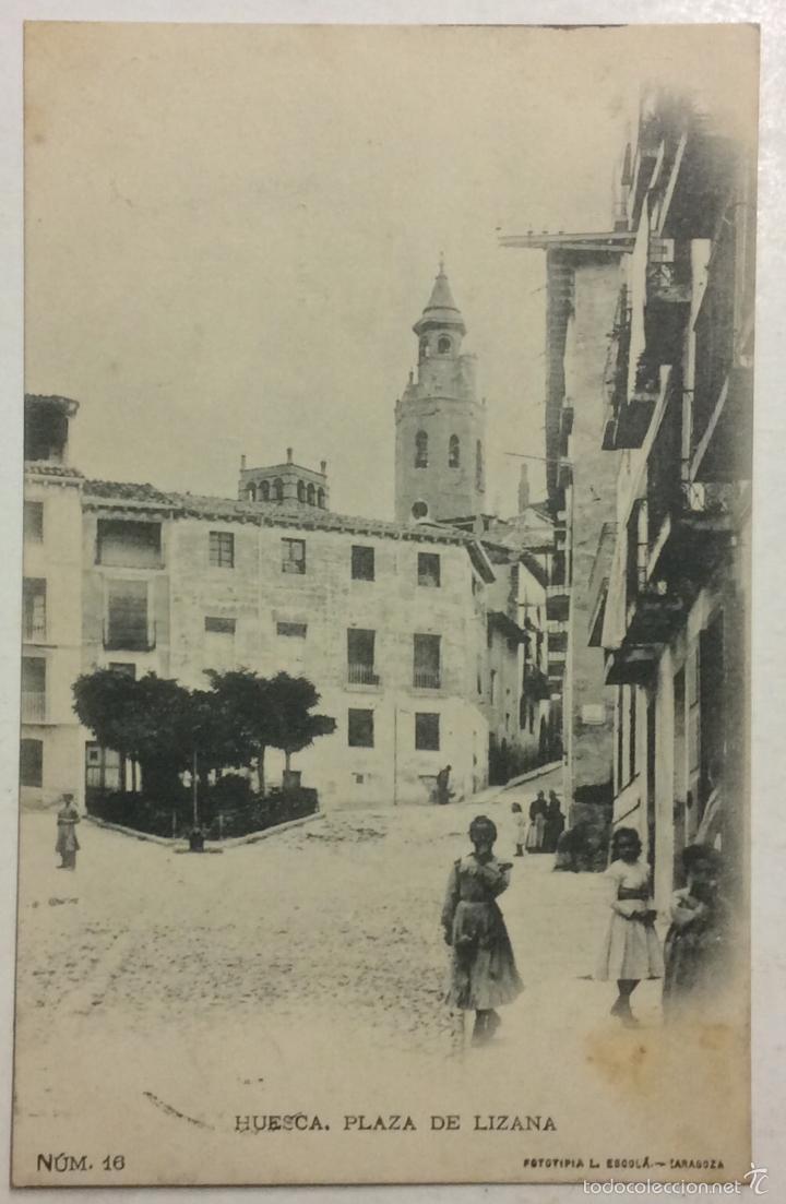 HUESCA.PLAZA DE LIZANA. (L. ESCOLÁ, Nº 16) CIRCULADA EN 1909. (Postales - España - Aragón Antigua (hasta 1939))
