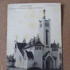 Postcards - ZARAGOZA. EXPOSICION HISPANO - FRANCESA. 1908. PABELLÓN MARIANO. - 58559391