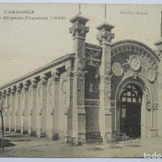 Postales: POSTAL - EXPOSICIÓN HISPANO-FRANCESA - PABELLÓN LATERAL - ZARAGOZA - AÑO 1908. Lote 62601808
