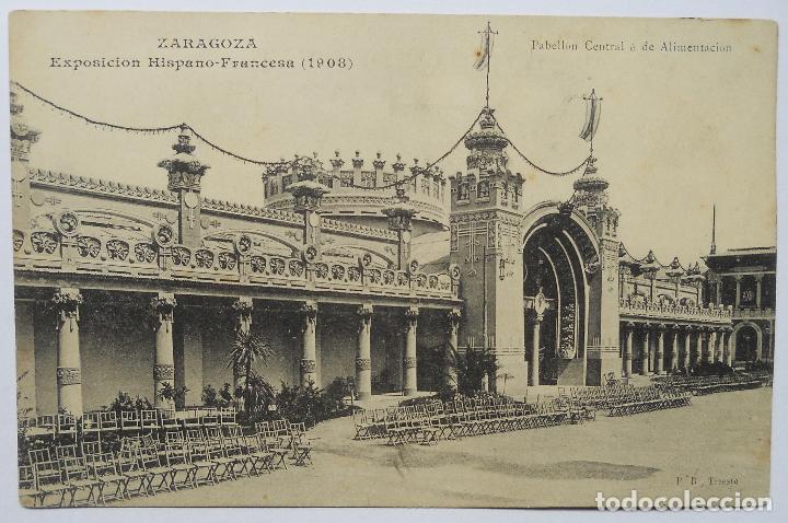 POSTAL - EXPOSICIÓN HISPANO-FRANCESA - PABELLÓN CENTRAL - ZARAGOZA - AÑO 1908 (Postales - España - Aragón Antigua (hasta 1939))