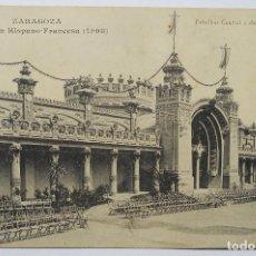 Postales: POSTAL - EXPOSICIÓN HISPANO-FRANCESA - PABELLÓN CENTRAL - ZARAGOZA - AÑO 1908. Lote 62602032