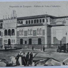 Postales: POSTAL - EXPOSICIÓN DE ZARAGOZA - EDIFICIO DE ARTES E INDUSTRIAS - AÑO 1908 - IMPRENTA ALEMANA. Lote 62781536