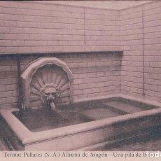 Postales: POSTAL ALHAMA DE ARAGON-TERMAS PALLARÉS- UNA PILA DE BAÑO. CASTAÑEIRA. ESCRITA. Lote 62963056