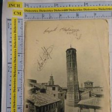 Postales: POSTAL DE ZARAGOZA. SIGLO XIX - 1905. TORRE NUEVA DERRIBADA. 27 ESCOLA. 1382. Lote 63026460