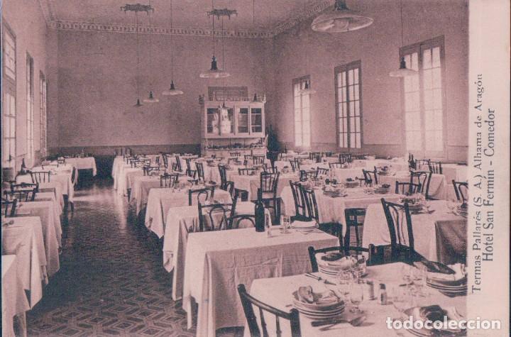 ALHAMA DE ARAGON.-TERMAS PALLARES.-HOTEL SAN FERMIN.-COMEDOR - CASTAÑEIRA (Postales - España - Aragón Antigua (hasta 1939))