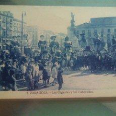 Postales: POSTAL DE ZARAGOZA GIGANTES Y CABEZUDOS. Lote 69027861