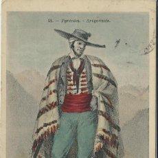 Postales: COSTUMBRISTA DE ARAGON - PYRINEES - ARAGONNAIS. Lote 69040653