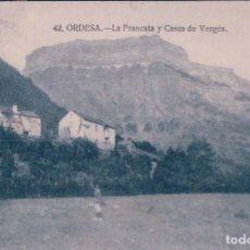 Postales: POSTAL DE ORDESA - LA FRANCATA Y LAS CASAS DEL VERGES - HUESCA -CIRCULADA - ED. SILVERIO 42. Lote 69080593