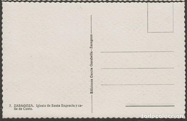 Postales: ZARAGOZA IGLESIA DE SANTA ENGRACIA Y CALLE DE COSTA EDIFIL 999 GENERAL FRANCO MAT IGUALADA BARCELONA - Foto 2 - 70467881