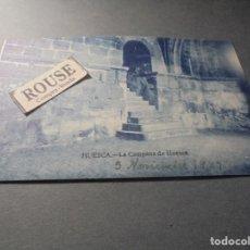 Postales: HUESCA - LA CAMPANA DE HUESCA , POSTAL CIRCULADA 1927 - 14X9 CM. . Lote 70479965