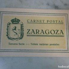 Postales: CURIOSO ÁLBUM - CARNET POSTAL ANTIGUO - BLOCK - 20 POSTALES - ZARAGOZA - TERCERA SERIE. Lote 74166211