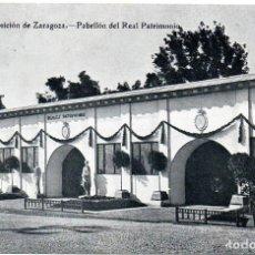 Postales: PS7287 ZARAGOZA 'EXPOSICIÓN. PABELLÓN DEL REAL PATRIMONIO'. SIN CIRCULAR. AÑOS 20. Lote 74681423