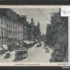 Postales: ZARAGOZA - CALLE DEL COSO - FOTO LUKER - VER REVERSO - (46.552). Lote 76866379