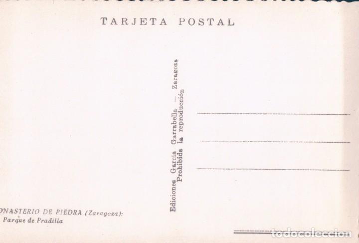 Postales: POSTAL MONASTERIO DE PIEDRA - PARQUE DE PRADILLA 11 - GARRABELLA - Foto 2 - 78216457