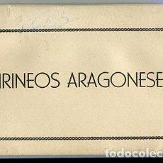 Postales: PIRINEOS ARAGONESES, HUESCA. BLOC DESPLEGABLE CON 10 POSTALES. ED. GARCIA GARRABELLA. Lote 84751212