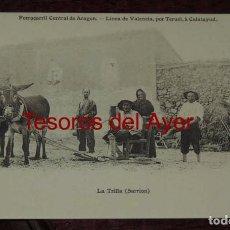 Postales: POSTAL DE SARRION (TERUEL), LA TRILLA, FERROCARRIL CENTRAL DE ARAGON, LINEA VALENCIA, POR TERUEL A C. Lote 87206748
