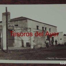 Postales: FOTO POSTAL DE TRISTE (HUESCA), REFUGIO DEL P.N.T., N.1, NO CIRCULADA.. Lote 87209372