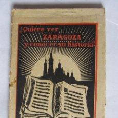 Postales: ¿QUIERE VER ZARAGOZA Y CONOCER SU HISTORIA? EDICIONES CAYÓN 12 POSTALES SERIE 1. Lote 94042785