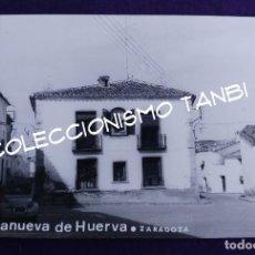 Postales: POSTAL DE VILLANUEVA DE HUERVA (ZARAGOZA). POSTAL FOTOGRAFICA. AÑOS 50- 60. Lote 94051620