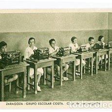 Postales: ZARAGOZA GRUPO ESCOLAR COSTA CLASE DE MECANOGRAFIA ED. FOTO MARIN CHIVITE. SIN CIRCULAR. Lote 95775331