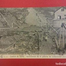 Postales: CENTRAL DE SEIRA. EXCAVACIÓN. VALLE DE BENASQUE. PIRINEOS DE HUESCA. POSTAL Nº 211. AÑO 1915. Lote 97872271