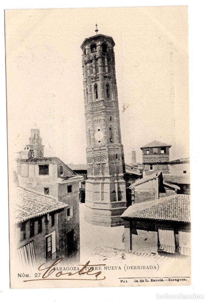 ZARAGOZA.- TORRE NUEVA (DERRIBADA). Nº27 - L.ESCOLA (Postales - España - Aragón Antigua (hasta 1939))
