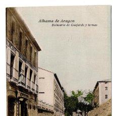 Postales: POSTAL ZARAGOZA ALHAMA DE ARAGÓN BALNEARIO GUAJARDO Y TERMAS CARTERÍA RAMON GUAJARDO. Lote 98890739