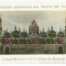 Postales: ZARAGOZA ILUMINACION TEMPLO DEL PILAR. CENTENARIO DE LOS SITIOS. 1808 1908 LB POSTAL FOTOGRÁFICA. Lote 98979651