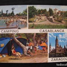 Postales: POSTAL ZARAGOZA - CAMPING CASABLANCA.. Lote 99442163