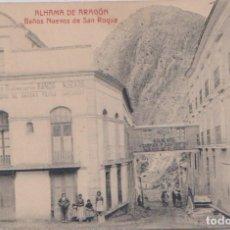 Postales: ALHAMA DE ARAGON (ZARAGOZA) - BAÑOS NUEVOS DE SAN ROQUE. Lote 100009455
