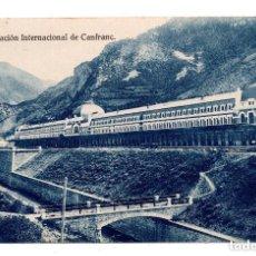 Postales: ARAGÓN, CANFRANC, HUESCA, ESTACION INTERNACIONAL, VIA FRANCESA, ED. F. DE LAS HERAS- FERROCARRIL. Lote 107612215