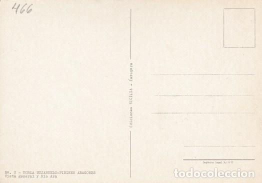 Postales: TORLA (HUESCA) 2- BUJARUELO-PIRINEI ARAGONES, VISTE GENERAL Y RIO ARA. ED:SICILIA (466) - Foto 2 - 109158451