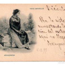 Postales: TIPOS ESPAÑOLES. ARAGONESA. LIBRERÍA ROMO Y FÜSSEL. CON SELLO ALFONSO XIII PELON.. Lote 110238983