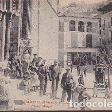 Postales: POSTAL TAMARITE DE LITERA PLAZA MAYOR . Lote 115477039
