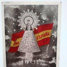 Postales: NUESTRA SEÑORA DEL PILAR. VIVA ESPAÑA. POSTAL.. Lote 115569271