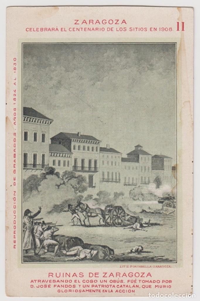 Postales: RUINAS DE ZARAGOZA. LOTE DE 24 TARJETAS POSTALES EDITADAS CON OCASION DEL CENTENARIO DE LOS SITIOS. - Foto 13 - 116831939