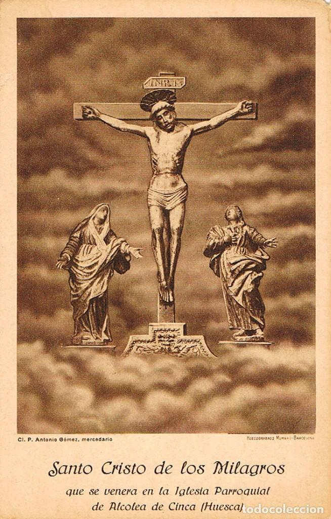 ALCOLEA DE CINCA (HUESCA), SANTO CRISTO DE LOS MILAGROS (Postales - España - Aragón Antigua (hasta 1939))