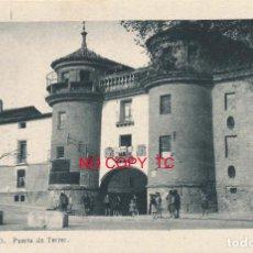 Postales: POSTAL ARAGÓN ZARAGOZA CALATAYUD PUERTA DE TERRER ARRIBAS. Lote 119241667