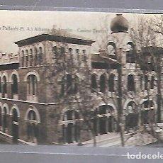 Postales: TARJETA POSTAL DE TERMAS PALLARES. ALHAMA DE ARAGON - CASINO TEATRO. Lote 121834871