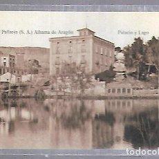 Postales: TARJETA POSTAL DE TERMAS PALLARES. ALHAMA DE ARAGON - PALACIO Y LAGO. Lote 121834943