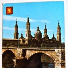 Postales: POSTAL Nº 314 ZARAGOZA , BASÍLICA DE L PILAR Y PUENTE DE PIEDRA, ESCUDO DE ORO , FISA , CIRCULADA. Lote 128331175