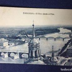 Postales: POSTAL ANTIGUA ZARAGOZA EL EBRO DESDE EL PILAR NO CIRCULADA NO ESCRITA. Lote 129956319