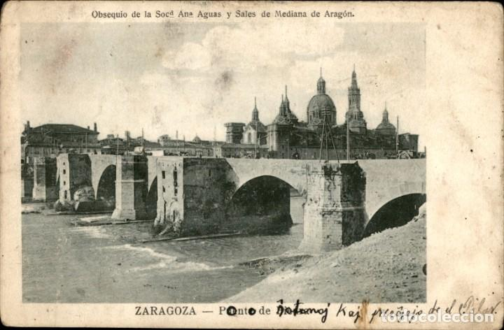 ZARAGOZA – EL PILAR – PUENTE ROMANO – SOCIEDAD ANA AGUAS Y SALES DE MEDIANA - CIRCULADA - 9 X 14. (Postales - España - Aragón Antigua (hasta 1939))