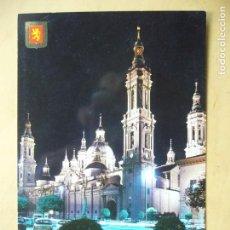 Postales: ZARAGOZA - TEMPLO DE NTRA. SRA. DEL PILAR. VISTA NOCTURNA. Lote 134027410